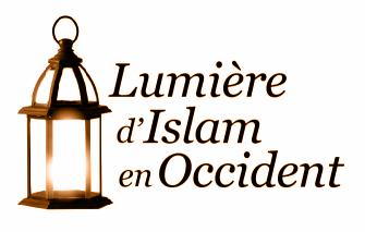 Lumière d'islam en Occident